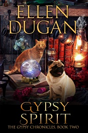 Gypsy Spirit (The Gypsy Chronicles, Book 2